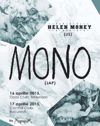 Concert MONO [Jap] in Bucuresti + Helen Money [US]